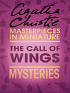 The Call of Wings (eBook): An Agatha Christie Short Story